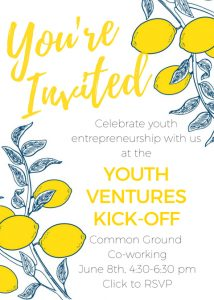 Youth Ventures Kick-Off @ Common Ground Coworking
